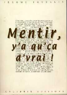 Couverture du livre Mentir y'a qu'ça d'vrait !